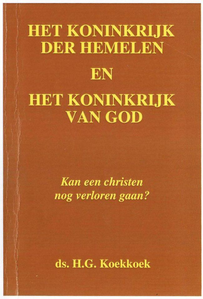 Het Koninkrijk der Hemelen en het Koninkrijk van God